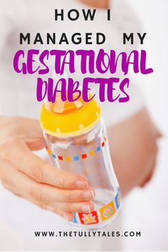 How I managed my Gestational Diabetes diagnosis and delivered a healthy baby - coping mechanisms, outlook, results