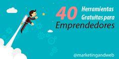 40 herramientas gratuitas para emprendedores #Aplicaciones #Herramientas #Gratis