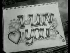 I Love You dibujos I Luv You Drawing (dibujo) Easy Drawings Sketches, I Love You Drawings, Cool Art Drawings, Pencil Art Drawings, Doodle Art Drawing, Graffiti Drawing, Graffiti Art, Graffiti Alphabet, Graffiti Lettering