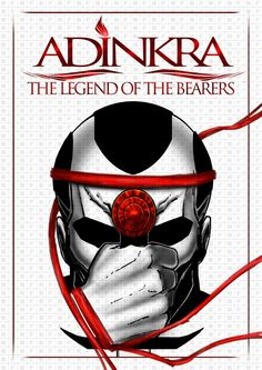 #Africa - Adinkra, The Legend of the Bearers is a fantasy graphic novel which is still in production. It is about a group of people, separated by tribes but united by a divine being known as the Great Weaver, an autocratic king and a common enemy known as the Shadow.