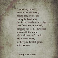 The Haunting - Dark Poetry - Christy Ann Martine - Anxiety - Depression Poem Quotes, Life Quotes, Qoutes, Anger Quotes, Magic Quotes, Anxiety Quotes, Quotations, Dark Poetry, Dark Quotes