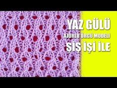 YAZ GÜLÜ TÜRKÇE VİDEOLU ÖRGÜ MODELİ YAPIMI | Nazarca.com