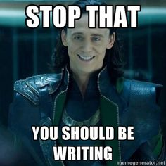 Thank you Loki meme that was smack dab in the middle of a mess of nano and friendship quotes. XD