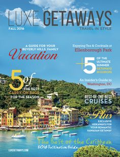 A new 'digital glossy' sets the standard for luxury lifestyle publications: LuxeGetaways Magazine launches