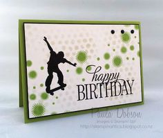Stampinantics, Perpetual Calendar, Happy Birthday Everyone, Extreme Skateboard, Paula Dobson