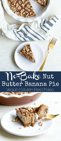 No-Bake Nut Butter Banana Pie (Paleo-Vegan) - Wholesomelicious Brownie Desserts, Oreo Dessert, Mini Desserts, Light Desserts, Strawberry Desserts, Best Paleo Recipes, Cake Recipes, Dessert Recipes, Quick Healthy Desserts