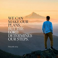 A man's heart plans his way, But the Lord directs his steps. Proverbs 16:9 NKJV http://bible.com/114/pro.16.9.NKJV