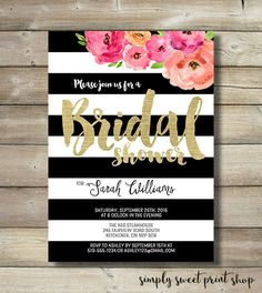 Bridal Shower Invitation Black White Striped Gold Flowers Floral Pink Coral Script Unique Modern Pretty DIY Printable Bridal Shower Invite (18.00 CAD) by SimplySweetPrintShop