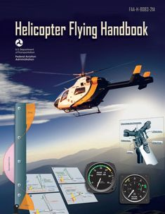 """Read """"Helicopter Flying Handbook revision)"""" by FAA available from Rakuten Kobo. The Helicopter Flying Handbook is designed as a technical manual for applicants who are preparing for their private, com. Free Books Online, Reading Online, Personal Helicopter, Ground School, Aviation Training, Federal Aviation Administration, Primary Resources, Aircraft, Flying Helicopter"""
