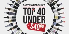 Gary Vaynerchuk's Top 40 Under $40 - Wine Library