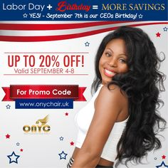 The #ONYCHair WorldWide Sale starts at Midnight!  Our CEO @facesofony is showing love for her Birthday which is on Labor Day! From discounts off her Favorite #hair Collections, Bundled Deals and Clearance Items. Shop with this once-in-a-while Savings Opportunity!   HURRY! Sale Ends: Tuesday, September 8th at 11:59 pm GMT.  So Don't Delay!  For Promo Codes:  Shop UK Now