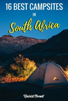 16 of the Best Campsites in South Africa | Wanderlust Movement