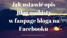 """JAK DODAĆ OPIS """"blog osobisty"""" NA FANPAGE'U BLOGA NA FACEBOOKU http://zzyciaannyt.blogspot.com/2015/08/jak-dodac-opis-blog-osobisty-na.html"""