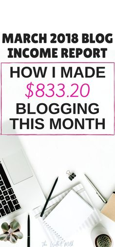 My March blog income report. Find out how I made money blogging this month and boosted my blog traffic. Every tip you need to know on how to make money online with your blog!