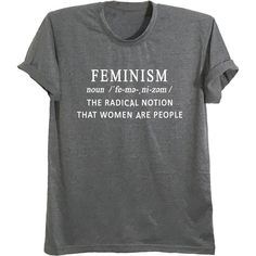 Feminism tshirt female shirt womens right radical feminist fashion... (86735 PYG) ❤ liked on Polyvore featuring tops, t-shirts, pattern t shirt, patterned shirts, graphic print t shirts, t shirt and graphic design t shirts
