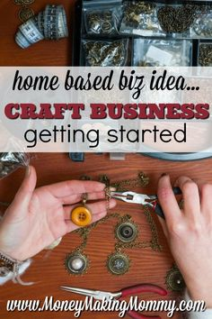 Home business idea: Start your own craft business. MoneyMakingMommy.com