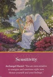 """Daily Inspirational Message 8/09/2014 Sensitivity, Archangel Haniel, """"You are extra-sensitive to energies and emotions right now.  Honor yourself and your feelings.Read entire message here """"http://www.soulfulheartreadings.com/daily-inspirational-angel-messages/sensitivity/"""