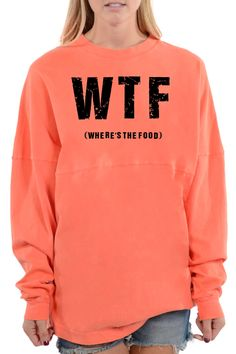 """WTF?! No, I was asking """"where's the food"""", but """"what the f*ck"""" explains my level of concern about this problem pretty well...get this funny design on our long sleeve tee! Fit Tip: This style has been"""