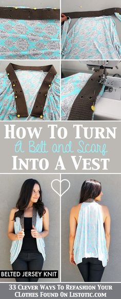 33 Clever Ways To Refashion Your Clothes...perfect thrift store refashions!