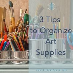 3 Easy Ways to Organize Art Supplies