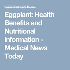eggplant health benefits and nutritional information medical news today - Wie Bewerbe Ich Mich Online
