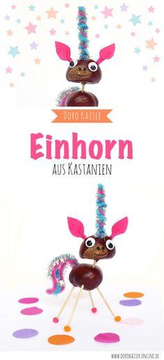 DIY und Anleitung im Herbst: mit Kindern ein Einhorn aus Kastanien basteln | www.dorokaiser.online.de