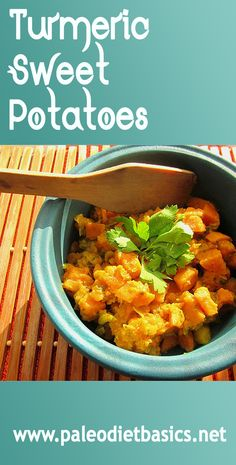 Sweet potatoes with turmeric. You've got to try it! Click for recipe.  www.paleodietbasics.net