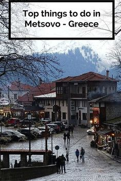 Top things to do in Metsovo - Greece