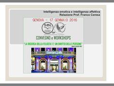 Emozioni e Affetti (Relazione al convegno di gennaio 2016 Scuola Biodanza Liguria - Genova)