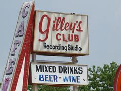 What a party this place was. Pasadena Texas Small Town Restaurant with Old Vintage Sign Gilleys honky tonk bar Sign About 20 year later 2008