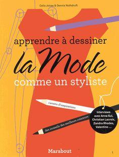 Livre apprendre à dessiner la mode comme un styliste