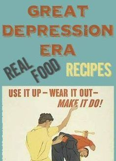 This is my second most popular post, interesting read: Great Depression Era Real Food Recipes from The More With Less Mom Retro Recipes, Old Recipes, Vintage Recipes, Real Food Recipes, Cooking Recipes, Drink Recipes, Frugal Meals, Cheap Meals, Frugal Recipes
