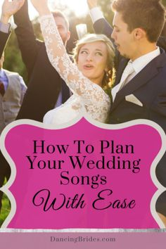 How To Plan Songs For Every Wedding Moment With Ease — Dancing Brides Perfect Wedding Songs, Unique Wedding Songs, Wedding Dinner Music, Father Daughter Wedding Songs, Popular Wedding Songs, Wedding Songs Reception, First Dance Wedding Songs, Country Wedding Songs, Wedding Ideas To Make
