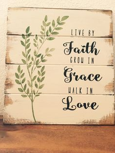 "Live by Faith Grace Love 13""w x 14""h hand-painted,wood sign,wall art,quote,Farmhouse,for the home, home decor,pallet sign"