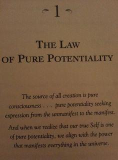"""""""The Seven Spiritual Laws of Success"""" by Deepak Chopra Law #1: The Law of Pure Potentiality!"""