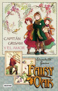 """"""" CUATRO MISTERIOS"""" Elisabetta Gnone. 1ª Capitán Grisam y el amor; 2ª Los hechiceros días de Shirley; 3ª Flox de los colores; 4ª Adios, Fairy Oak."""