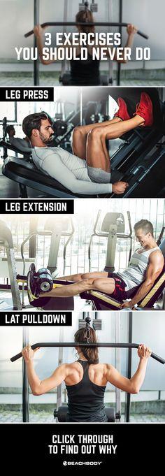 3 exercises you should NEVER do. Fitness tips // workout hacks // best gym workouts // leg press // leg extension // lat pulldown // Beachbody // Beachbody blog