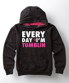 Black 'Every Day I'm Tumblin' Hoodie - Girls