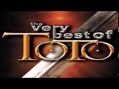 The Very Best Of TOTO Full Album - YouTube