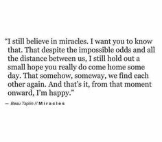Still believe in miracles ✨ I Want You, Hope You, Things I Want, The Distance Between Us, Believe In Miracles, Sad Love, Miss You, You Really, Be Still