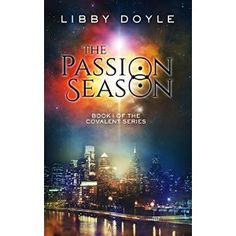 #Book Review of #ThePassionSeason from #ReadersFavorite - https://readersfavorite.com/book-review/the-passion-season  Reviewed by K.J. Simmill for Readers' Favorite  The Passion Season: Book I of the Covalent Series by Libby Doyle is a truly amazing urban fantasy guaranteed to set the heart aflutter and the pulse racing. At the start it follows Rainer Barakiel, son of Lucifer, as he is exiled from his home. He is a Covalent, a race that, above all things, must find...