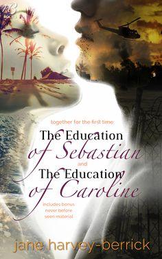The Education of Sebastian and The Education of Caroline