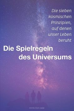 Das sind die Spielregeln des Universums They always work whether you are aware of it or not. In addition to the principle of cause and effect, there are six other important rules of the game in the universe that you should know. Chakra Meditation, Lets Do It, Famous Last Words, Better Life, Positive Vibes, Feel Good, Psychology, Coaching, About Me Blog