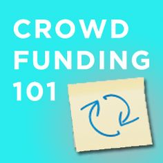 CROWDFUNDING - how to crowdfund