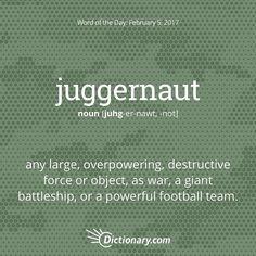 juggernaut?