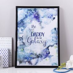 'The Best Daddy/Dad In The Galaxy' Print