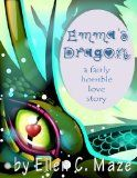 Emma's Dragon: A Fairly Horrible Love Story:Amazon:Kindle Store