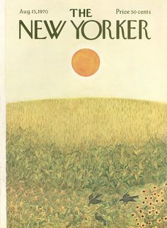 The New Yorker - Saturday, August 15, 1970 - Issue # 2374 - Vol. 46 - N° 26 - Cover by : Ilonka Karasz