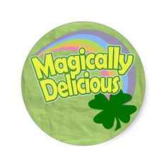 Magically Delicious Stickers for Sain't Patrick's day (st. Patty's day, party, funny, Paddy's day)