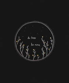 Do less be more Aesthetic Wallpapers, Cute Wallpapers, Wallpaper Backgrounds, Cu. Do less be Black Aesthetic Wallpaper, Black Wallpaper, Galaxy Wallpaper, Wallpaper Quotes, Aesthetic Wallpapers, Wallpaper Backgrounds, Aesthetic Backgrounds, Moon Art, Black Art